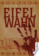 Eifel Wahn