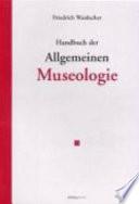 Handbuch der allgemeinen Museologie