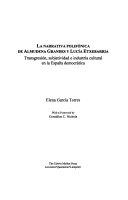 La narrativa polif  nica de Almudena Grandes y Luc  a Etxebarria