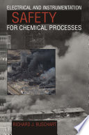 Electrical and Instrumentation Safety for Chemical Processes