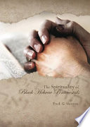 The Spirituality of Black Hebrew Pentecostals