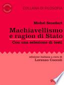 Machiavellismo e ragion di Stato  La fortuna di Niccol   Machiavelli e de Il Principe