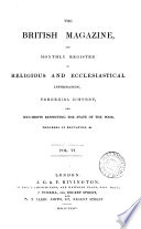 British Magazine And Monthly Register Of Religious And Ecclesiastical Information Parochial History And Documents Respecting The State Of The Poor Progress Of Education Etc