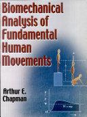 Biomechanical Analysis of Fundamental Human Movements-Google