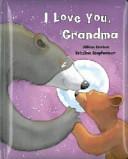 I Love You, Grandma : ...