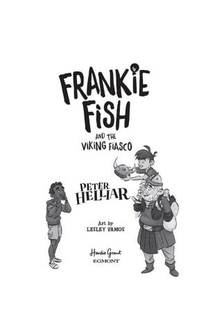 Frankie Fish and the Viking Fiasco #3