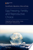 Egg Freezing  Fertility and Reproductive Choice Book PDF