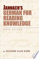 Jannach's German For Reading Knowledge : students in the humanities, arts, and social sciences...