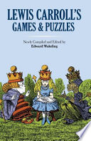 Lewis Carroll S Games And Puzzles