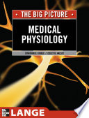 Medical Physiology   The Big Picture