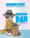 Book Detective Dan and the Missing Toy Boat