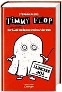 Timmy Flop   der beste  allerbeste  verdeckte Ermittler der Welt