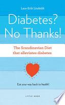 Diabetes  No Thanks