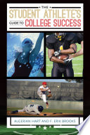 The Student Athlete s Guide to College Success