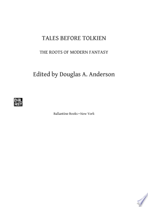 Tales Before Tolkien: The Roots of Modern Fantasy - ISBN:9780345469816