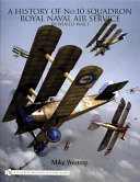 A History of No  10 Squadron  Royal Naval Air Service  in World War I