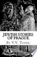 Jewish Stories Of Prague