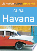 The Rough Guide Snapshot Cuba  Havana
