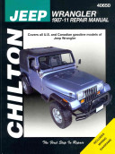 Chilton s Jeep Wrangler  1987 11 Repair Manual