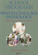 School Programs In Speech Language Pathology