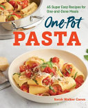 The One Pot Pasta Cookbook