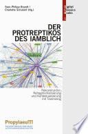 """Rekonstruktion, Refragmentarisierung und Kontextualisierung mit Textmining: Der """"Protreptikos"""" des Iamblich"""