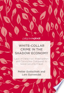White Collar Crime in the Shadow Economy