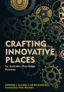 Crafting Innovative Places for Australia's Knowledge Economy Book