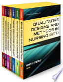 Qualitative Designs and Methods in Nursing  Set