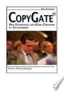 CopyGate     Der S  ndenfall des Karl Theodor zu Guttenberg
