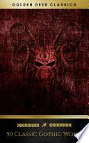 50 Classic Gothic Works Vol 1 Golden Deer Classics