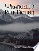 Wrangell D Pulp Fiction
