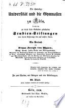 Die ehemalige Universität und die Gymnasien zu Köln, so wie die an diese Lehr-Anstalten geknüpften Studien-Stiftungen
