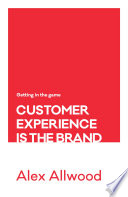 Customer Experience Is the Brand Getting in the Game