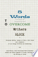 5 Words to Overcome Writers Block  A Journey for the Sick and Twisted Mind