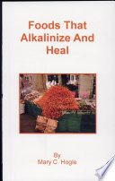 Foods That Alkalinize and Heal