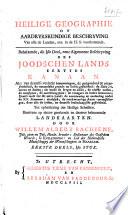 Heilige geographie of aardrykskundige beschryving van alle de landen, enz. in de H. S. voorkomende ...