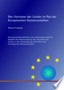 Der Vertreter der Länder im Rat der Europäischen Gemeinschaften