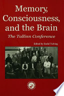 Memory Consciousness And The Brain book