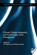 Climate Change Adaptation and Food Supply Chain Management