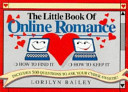 The Little Book of Online Romance