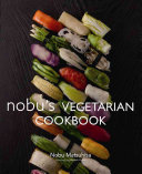Nobu S Vegetarian Cookbook