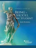 A Weekly Guide to Being a Model Law Student