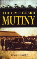 The Civic Guard Mutiny