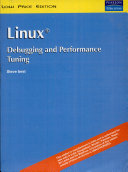 Linux Debugging and Performance Tuning  Tips and Techniques