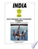 India Space Programs and Exploration Handbook