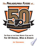 Philadelphia Flyers at 50