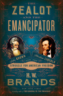 Book The Zealot and the Emancipator