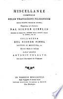 Compendio delle transazioni filosofiche della societ   reale di Londra  Opera compilata  divisa per materie  ed illustrata dal signor Gibelin     e recata in italiano da una societ   di dotte persone con nuove illustrazioni e tavole in rame