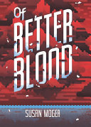 Of Better Blood Book Cover